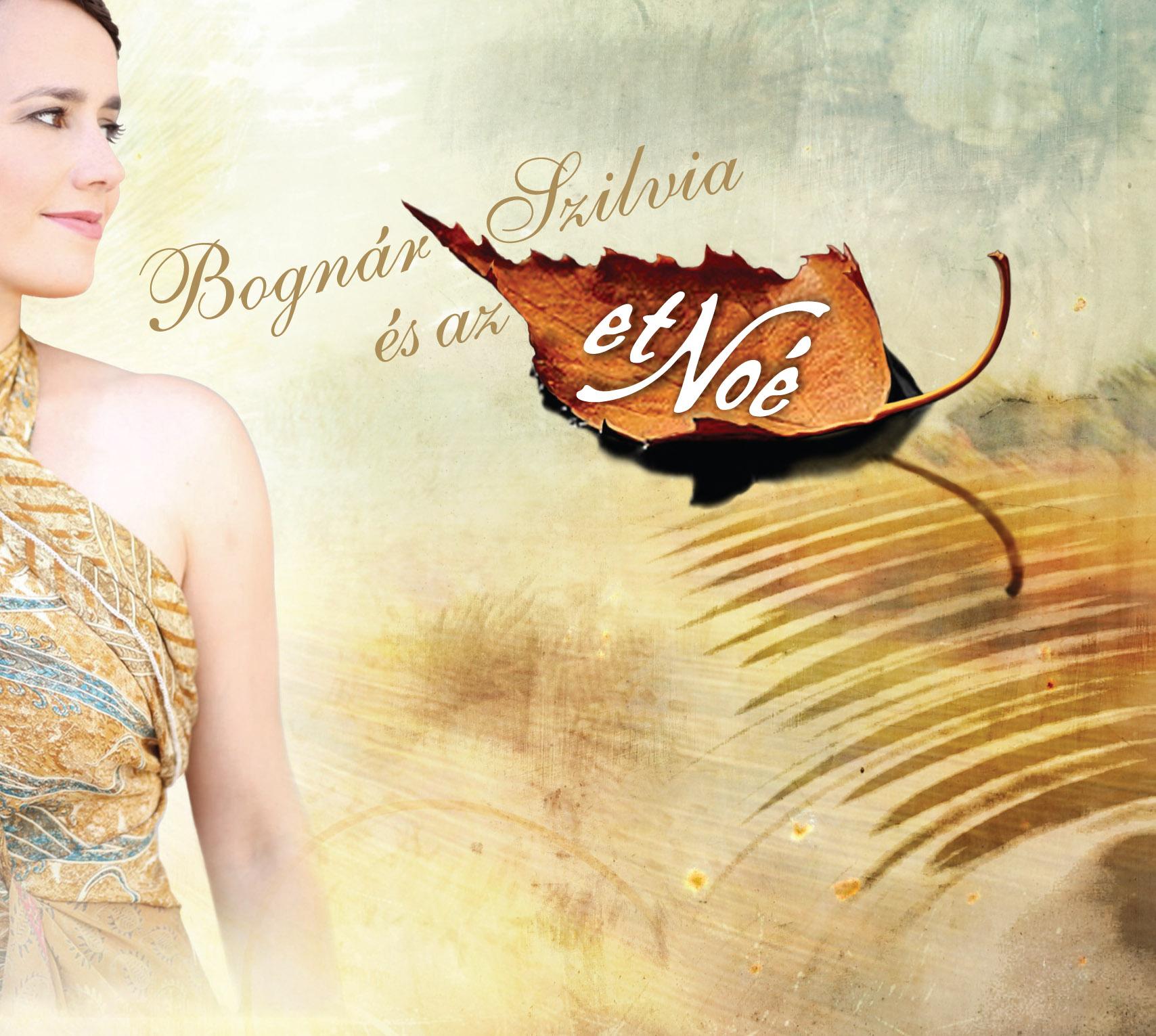 Bognár Szilvia és az etNoé – 2013